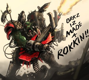 Orks_are_made_4_rokkin